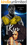 Kyr (Soulmates of Somii Book 1)