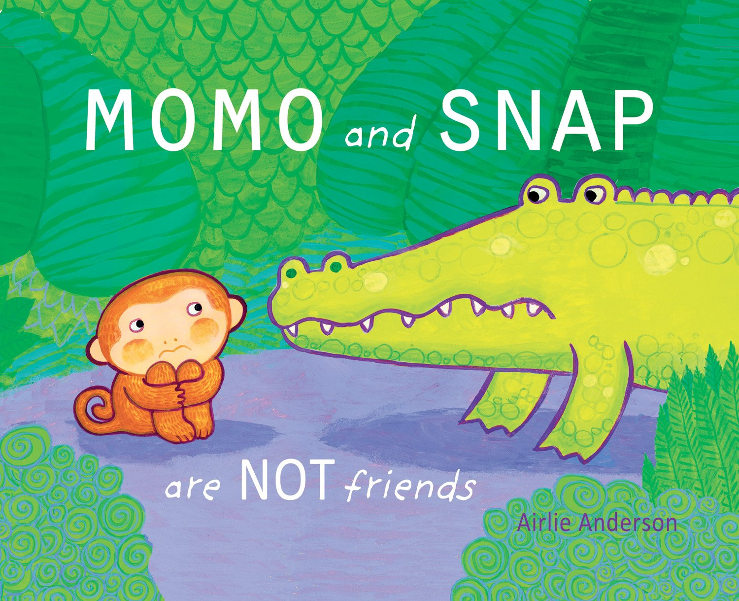 Momo and Snap Are Not Friends (Child's Play Library)