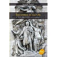 Sociologia da cultura e das práticas culturais
