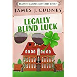 Legally Blind Luck (Braxton Campus Mysteries Book 7)