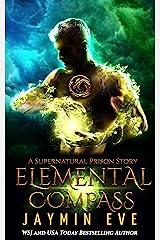 Elemental Compass (Supernatural Prison Book 7) Kindle Edition