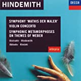 Hindemith: Mathis Der Maler / Violin Concertos / Metamorphoses on Themes of Weber