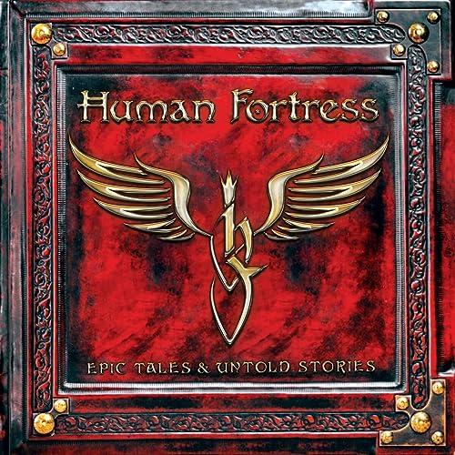 Human Fortress - Epic Tales & Untold Stories (Digipak)