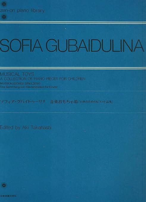 Sofia Gubaidulina: Musical Toys - A Collection Of Piano ...