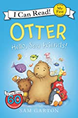 Otter: Hello, Sea Friends! (My First I Can Read) Kindle Edition