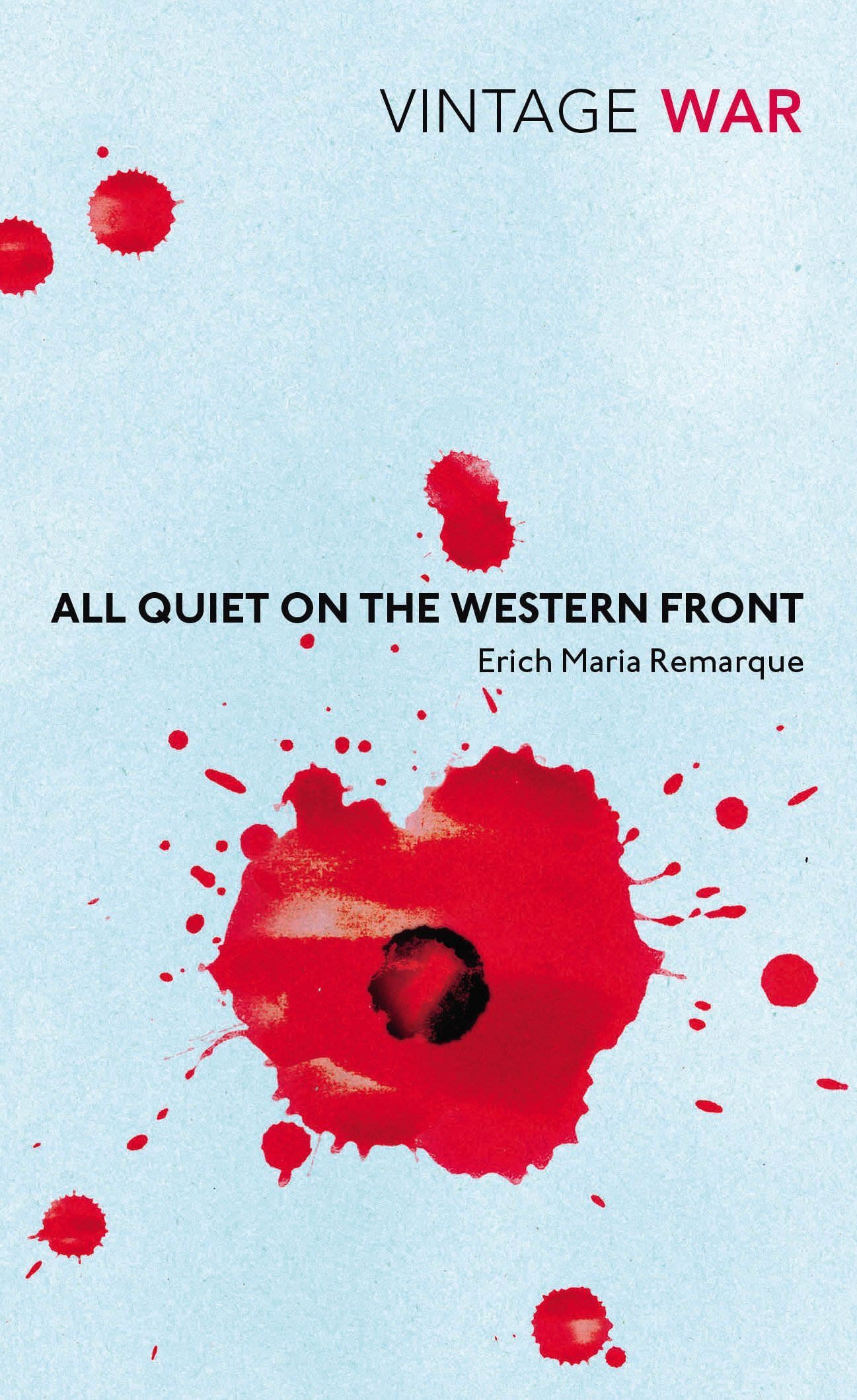 all quiet on the western front vintage war exp remarque erich all quiet on the western front vintage war exp remarque erich maria 9780099595526 com books