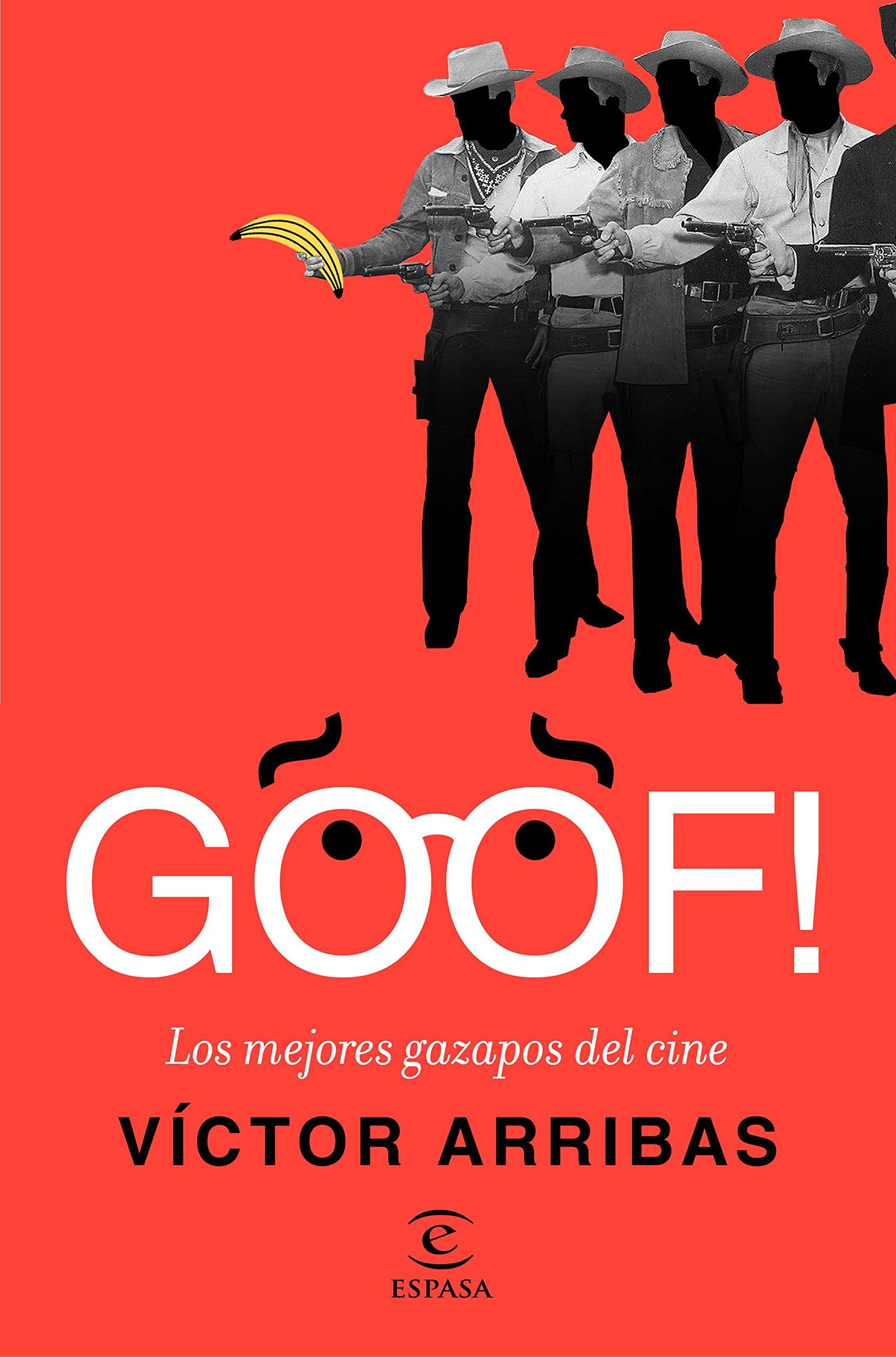 GOOF! Los mejores gazapos del cine (Spanish) Paperback – 2017