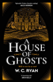 A House of Ghosts: The perfect ghostly golden age mystery