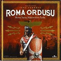 Roma Ordusu (Ciltli): Roma Savaş Makinesi'nin Tarihi: Roma Savaş Makinesi'nin Tarihi
