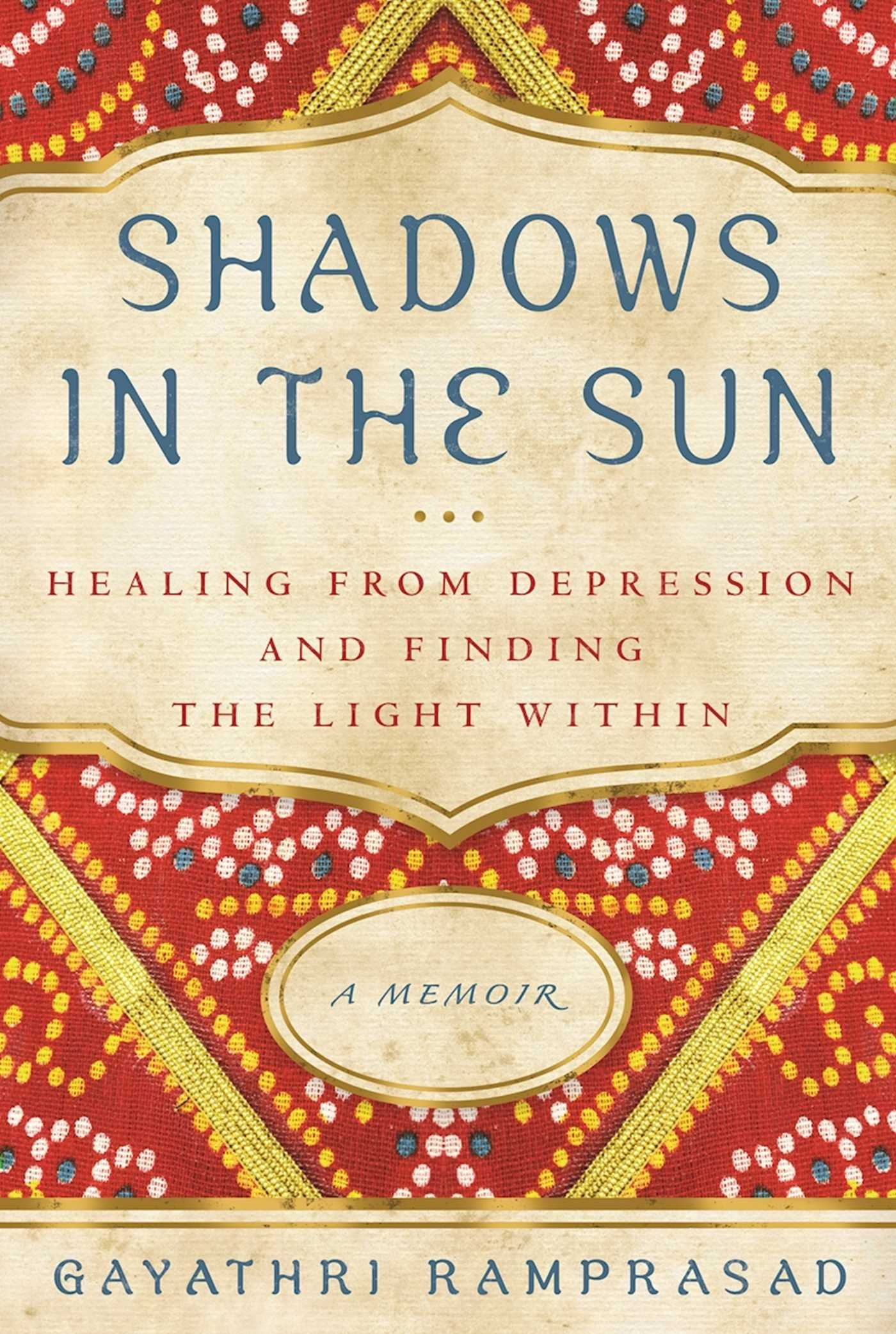 Read Online Shadows in the Sun: Healing from Depression and Finding the Light Within pdf epub