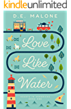 Love Like Water (Hearts in Hendricks Book 1)