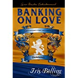 Banking On Love (The Dunning Family Series Book 2)