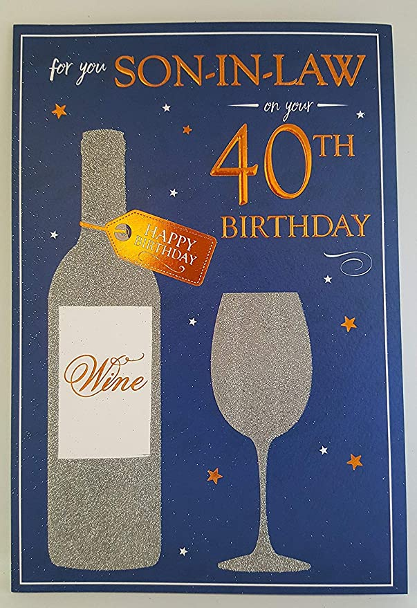 Happy 40th Birthday Son In Law Card Amazoncouk Office Products