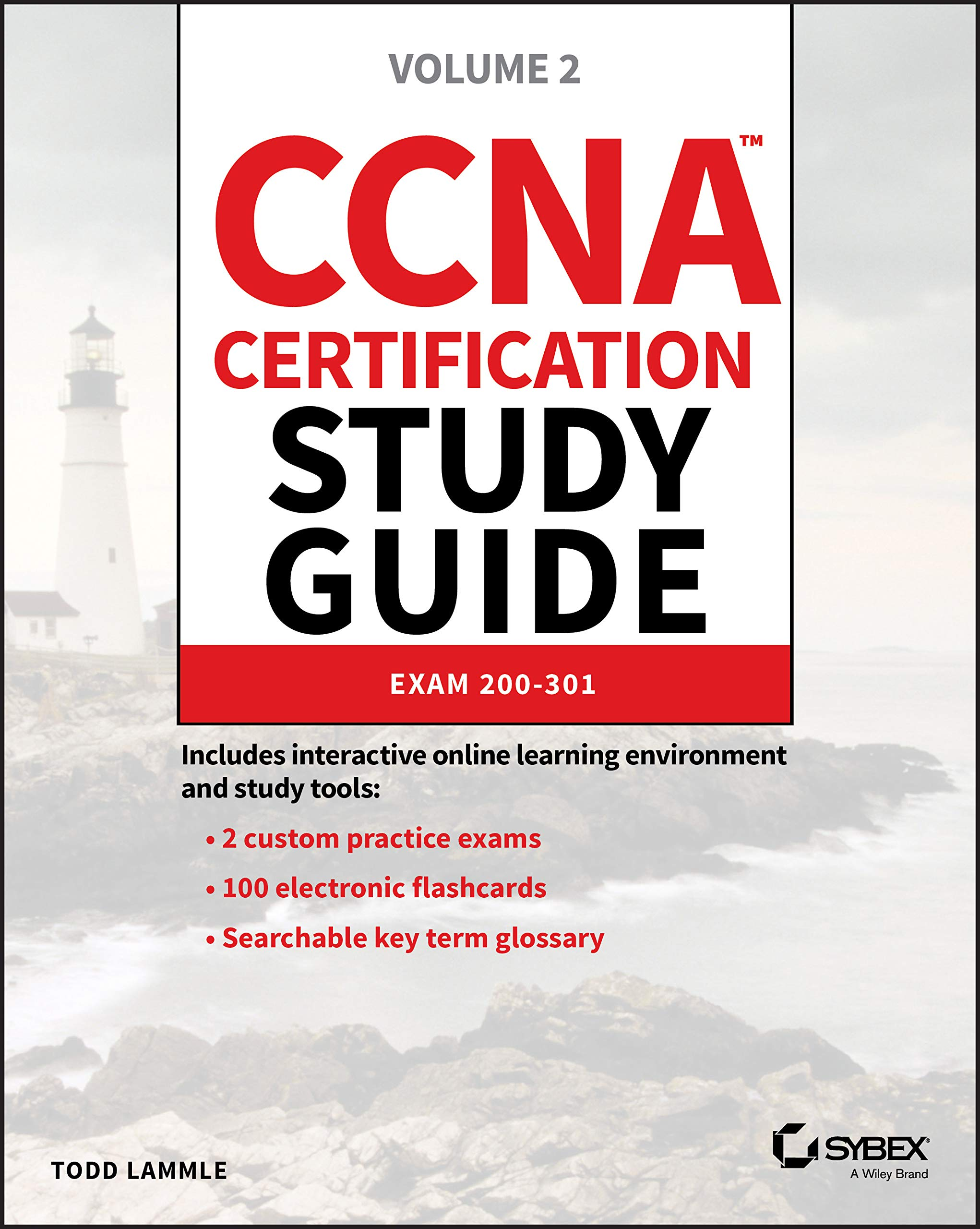 CCNA Certification Study Guide, Volume 2: Exam 200-301: Lammle ...