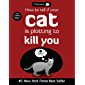 How to Tell If Your Cat Is Plotting to Kill You (The Oatmeal Book 2) (English Edition)