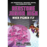 When Pigmen Fly: Redstone Junior High #6