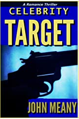 Celebrity Target: A Romance Thriller Kindle Edition
