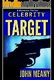 Celebrity Target: A Romance Thriller