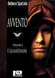 Avvento - I guardiani (Volume 2)