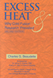 Excess Heat: Why Cold Fusion Prevailed (English Edition)