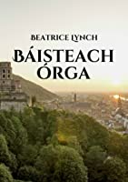Báisteach órga (Irish