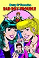 Betty & Veronica Bad Boy Trouble (Archie New Look Series) (v. 1)