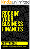 Rockin' Your Business Finances: A Step-by-Step Workbook to Making More by Making Less