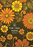 The 1960s Home (Shire Library)