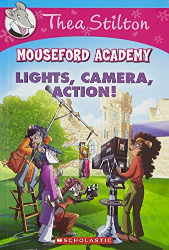 Thea Stilton Mouseford Academy #11: Lights Camera Action!