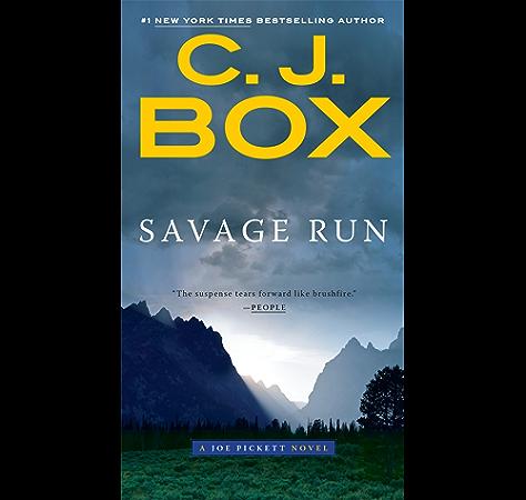 Amazon Com Savage Run A Joe Pickett Novel Book 2 Ebook Box C J Kindle Store