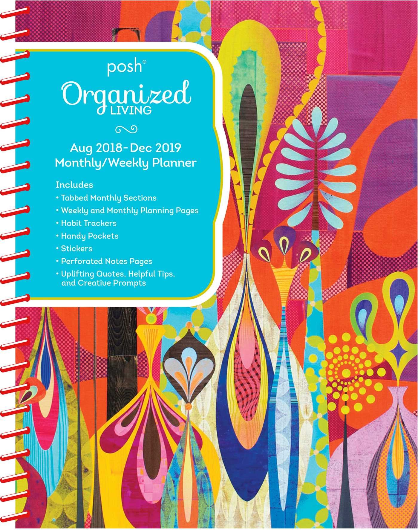 Posh: Organized Living 2018-2019 Monthly/Weekly Planning Calendar: Red Rapture