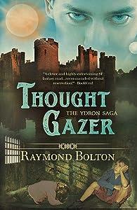 Thought Gazer (The Ydron Saga Book 2)