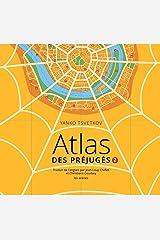 Atlas des préjugés, tome 2 Hardcover