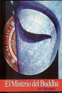 El Misterio del Buddha (Spanish Edition)