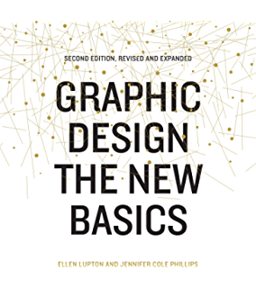 Graphic design theory readings from the field kindle edition by graphic design the new basics second edition revised and expanded fandeluxe Gallery