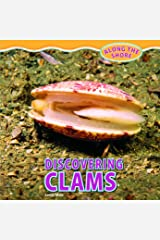 Discovering Clams (Along the Shore (Powerkids)) Library Binding