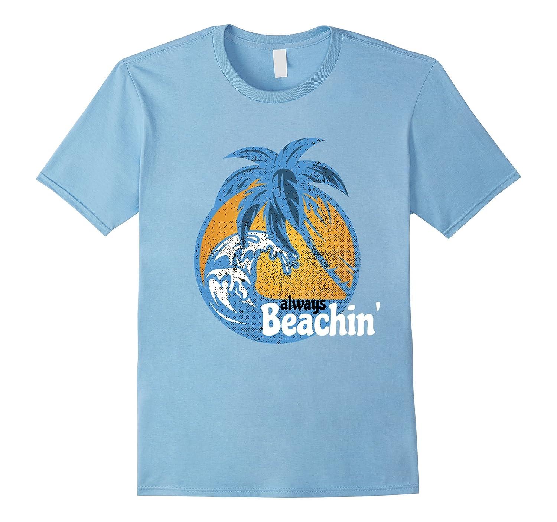 Always Beachin' - Enjoy Life On The Beach by McNoz-Art