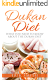 Dukan Diet: A beginners guide to the Dukan Diet