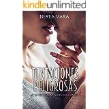 Tentaciones peligrosas (Trilogía peligrosa nº 1) (Spanish Edition)