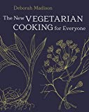 The New Vegetarian Cooking for Everyone: [A Cookbook]