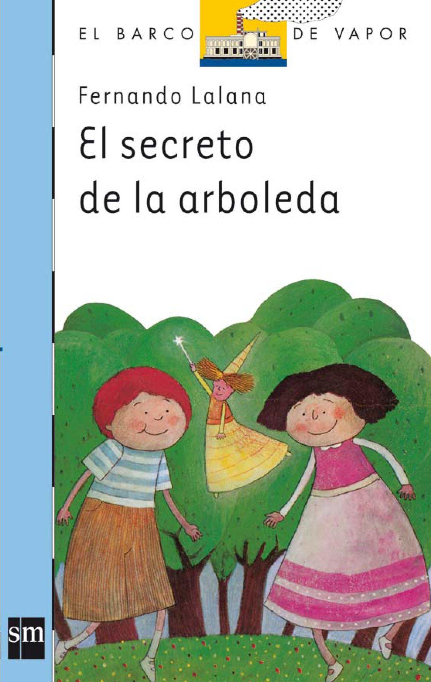 El secreto de la arboleda: 13 El Barco de Vapor Azul: Amazon.es ...