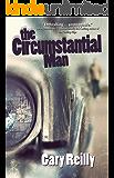 The Circumstantial Man