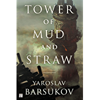 Tower of Mud and Straw (English Edition)