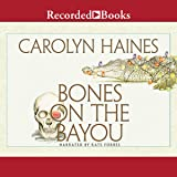 Bones on the Bayou: A Sarah Booth Delaney Short Mystery, Book 14.5