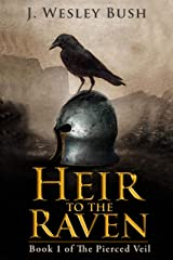 Heir to the Raven: Book 1 of The Pierced Veil Kindle Edition