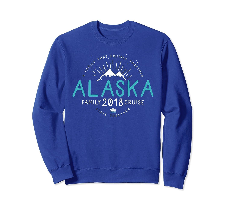 Alaska Family Cruise Matching Sweatshirt 2018-AZP