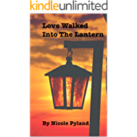 Love Walked into The Lantern (Chicago Series Book 3)