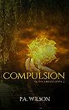 Compulsion: An Urban Fantasy Thriller (The Quinn Larson Quests Book 2)