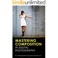 Mastering the Art of Photography Composition: Learn Tips