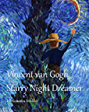 Vincent van Gogh Starry Night Dreamer